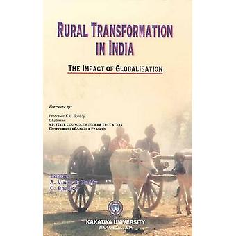 Rural Transformation in India - The Impact of Globalisation by G. Bhas