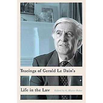 Tracings da vida de Gerald Le Dain na lei