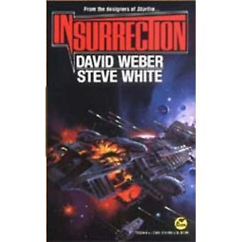 Insurrection by David Weber - Steve White - 9780671720247 Book