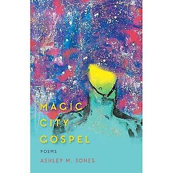 Magic City evangeliet