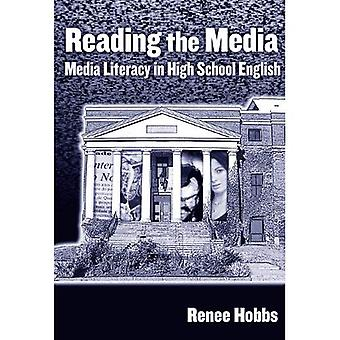 Reading the Media: Media Literacy in High School English (Language and Literacy (Paperback))