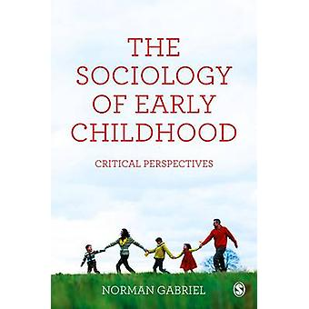 Sociology of Early Childhood by Norman Gabriel