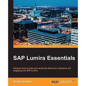 SAP Lumira Essentials von Dmitry Anoshin