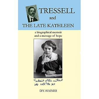 Tressell and the Late Kathleen by DV Haines
