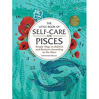 Little Book of SelfCare for Pisces by Constance Stellas