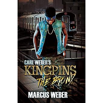Carl Webers Kingpins The Bronx by Marcus Weber