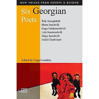 Six Georgian Poets by Lomidze & Gaga