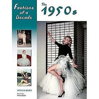 Mode i et årti - 1950s af Patricia Baker - Kathy Elgin - 978