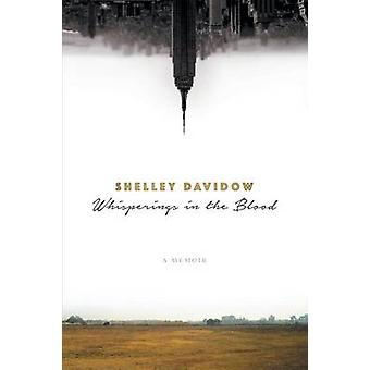 Whisperings in the Blood by Davidow & Shelley