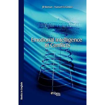 Emotional Intelligence in Conflicts by Roman & JD