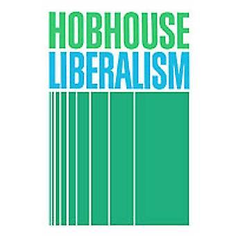 Liberalismus von Hobhouse & Leonard Trelawney