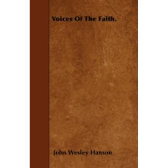 Voices Of The Faith. by Hanson & John Wesley