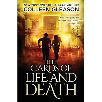The Cards of Life and Death by Gleason & Colleen
