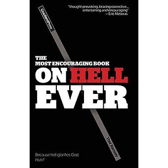 The Most Encouraging Book on Hell Ever by Ramsey & Thor