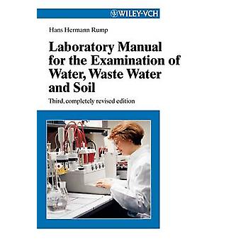Lab Manual for Water Waste Water 3e by Rump