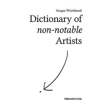 Dictionary of nonnotable Artists by Weichbrodt & Gregor