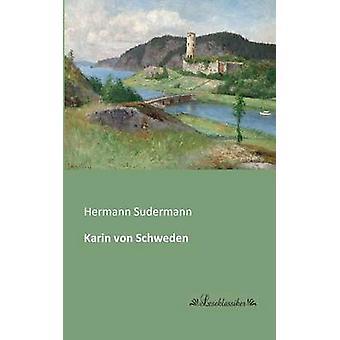 Karin von Schweden by Sudermann & Hermann