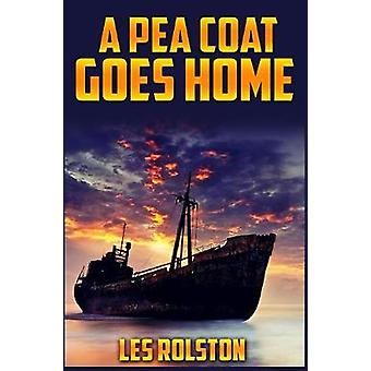 A Pea Coat Goes Home by Rolston & Les