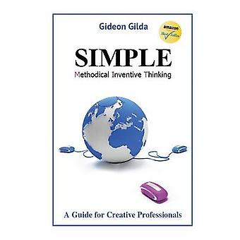 Simple Methodical Inventive Thinking by Gilda & Gideon