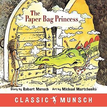 Paper Bag Princess by Robert Munsch