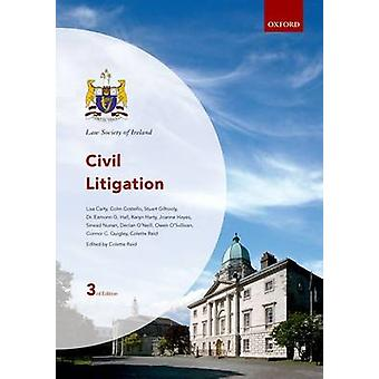 Civil Litigation (3rd Revised edition) by Law Society of Ireland - Co
