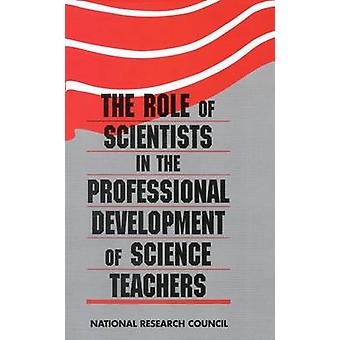 The Role of Scientists in the Professional Development of Science Tea
