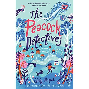 The Peacock Detectives by Carly Nugent - 9781925603705 Book