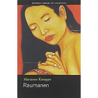 Raumanen by Marianne Katoppo - 9786029144468 Book