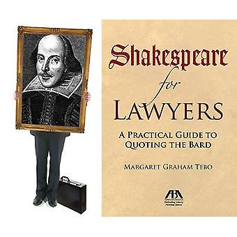 Shakespeare for Lawyers - A Practical Guide to Quoting the Bard by Mar
