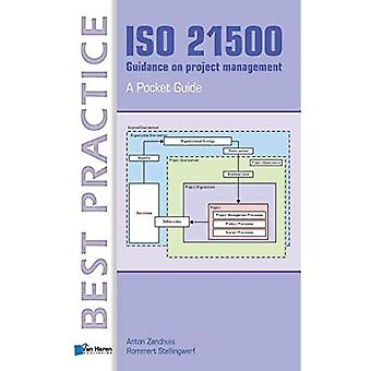ISO 21500 Guidance on Project Management - A Pocket Guide