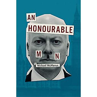 An Honourable Man by Michael McManus - 9781910067727 Book