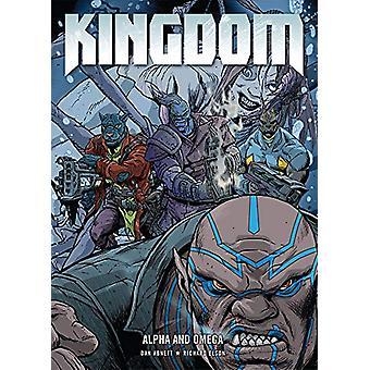 Kingdom Vol. 4 - Alpha and Omega by Dan Abnett - 9781781087534 Book