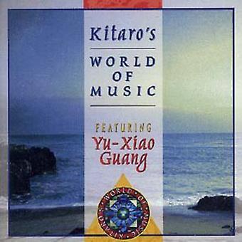 Yu-Xiao Guang - Kitaro's World of Music [CD] USA import