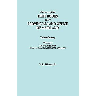 Abstracts of the Debt Books of the Provincial Land Office of Maryland