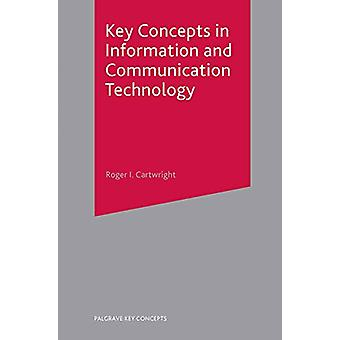 المفاهيم الرئيسية في تكنولوجيا المعلومات والاتصالات من قبل روجر I.
