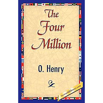 The Four Million by O'Henry - 9781421839981 Book