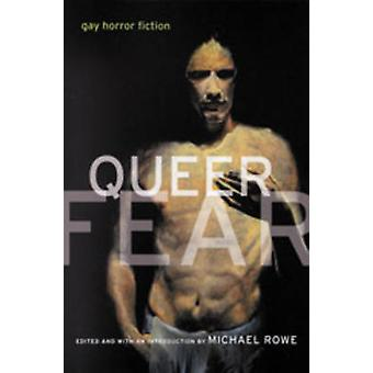 Queer Fear - Gay Horror Fiction by Michael Rowe - 9781551520841 Book