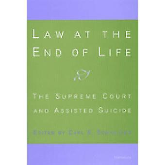 Lei no Fim da Vida por Editado por Carl E Schneider