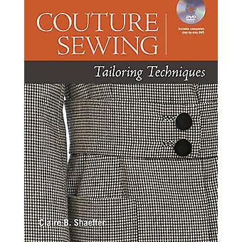 Couture Sewing Tailoring Techniques by Claire Shaeffer