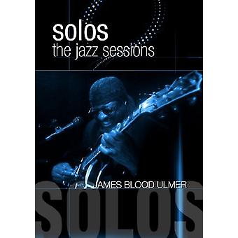 Ulmer, James Blood - Solos: The Jazz Sessions [DVD] USA import