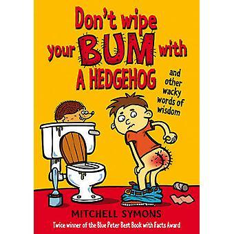 Non pulire il sedere con un riccio di Mitchell Symons