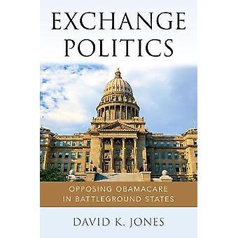 Austausch von Politik - gegnerischen Obamacare in Entscheidungsstaaten von David