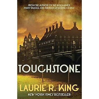 Touchstone by Laurie R. King - 9780749015459 Book