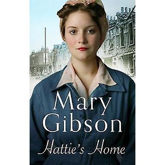 Maison de Hattie par Mary Gibson - livre 9781784973377
