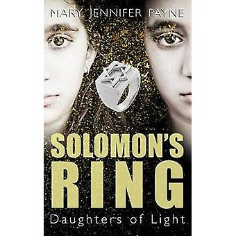 Solomon's Ring - Daughters of Light by Mary Jennifer Payne - 978145973