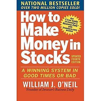 Hur man tjänar pengar i lager: ett vinnande System i goda tider och dåliga, fjärde upplagan