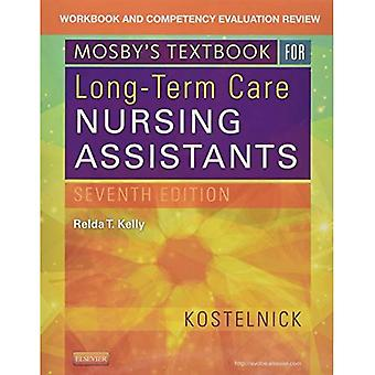 Workbook and Competency Evaluation Review for Mosby's Textbook for Long-Term Care Nursing Assistants, 7e