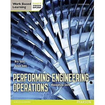Utför tekniska arbeten - nivå 2 Student bok Core (utför Engingeering operationer)