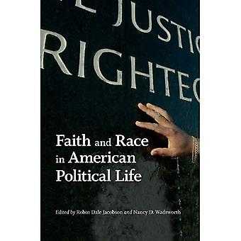 Faith and Race in American Political Life