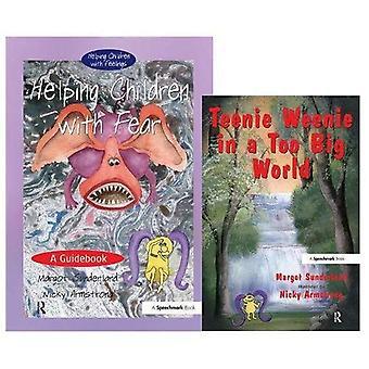 Helping Children With Fear and Teenie Weenie In A Too Big World: AND Teenie Weenie in a Too Big World (Helping Children)